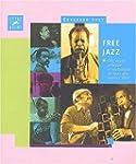 Free jazz : une �tude critique et sty...