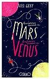 Les hommes viennent de Mars, les femmes viennent de Vénus - Version condensée