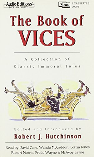 Book of Vices Treasury of Great Immoral Stories (Audio Editions)