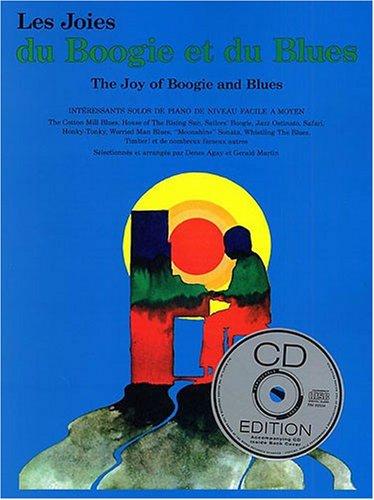 Joies du boogie et blues (+ 1 CD) - piano