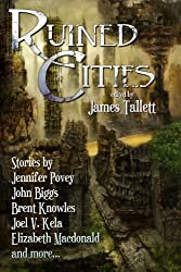 Ruined Cities (English Edition)