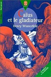 Caïus et le gladiateur