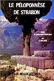 Le Péloponnèse de Strabon - Étude de géographie historique