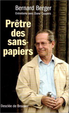 Prêtres des sans-papiers : Entretiens avec Dane Cuypers