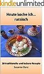 Heute koche ich... russisch: 30 tradi...