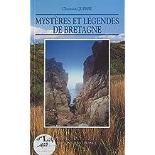 Mystères et légendes de Bretagne