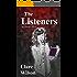 The Listeners: An Afterlife Novel (The Afterlife Novels Book 2)