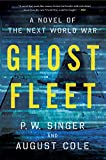 Image de Ghost Fleet: A Novel of the Next World War