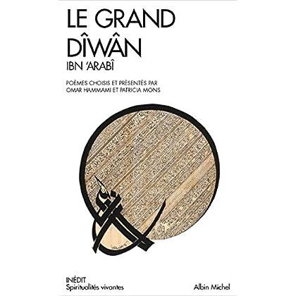 Le Grand Diwan: Poèmes mystiques choisis et traduits par Omar Hammami et Patrica Mons