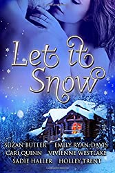 Let it Snow: Six Spicy Winter Romances