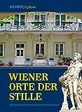 Wiener Orte der Stille: Die sch?nsten Gro?stadt-Oasen zum Entspannen