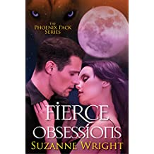 Fierce Obsessions (The Phoenix Pack Series Book 6) (English Edition)