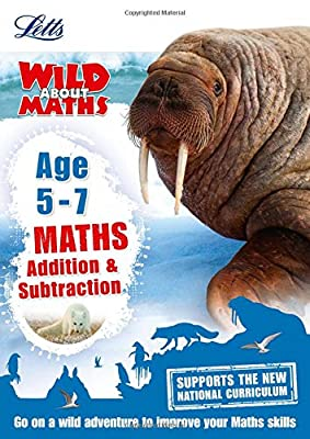 Maths ? Addition and Subtraction Age 5-7 (Letts Wild About) by Letts