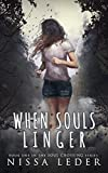 When Souls Linger (Soul Crossing Book 1) (English Edition)