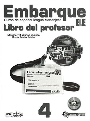 Embarque: B2: Band 4 - Libro del profesor mit CD (Métodos - Jóvenes Y Adultos - Embarque - Nivel B2)