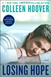 losing hope signed limited edition by colleen hoover 2013 10 08