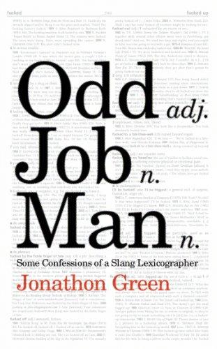 Odd Job Man: Some Confessions of a Slang Lexicographer (English Edition) por Jonathon Green
