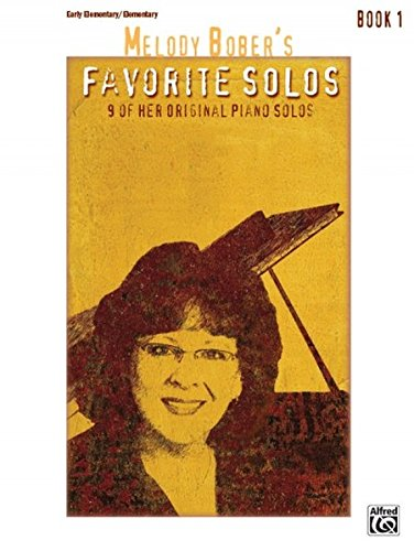 Melody Bober's Favorite Solos Book 1