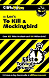 CliffsNotes on Lee's To Kill a Mockingbird