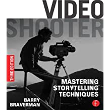 Video Shooter: Mastering Storytelling Techniques