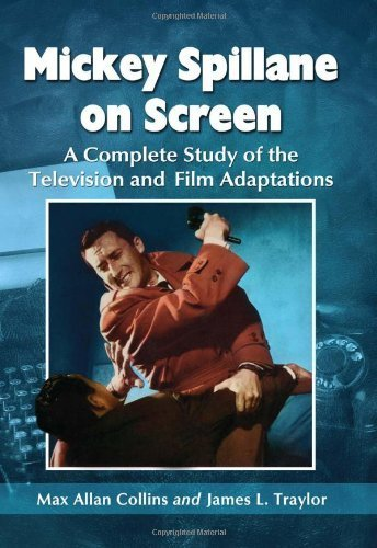 Mickey Spillane on Screen: A Complete Study of the Television and Film Adaptations by Max Allan Collins, James L. Traylor (2012) Paperback par James L. Traylor Max Allan Collins