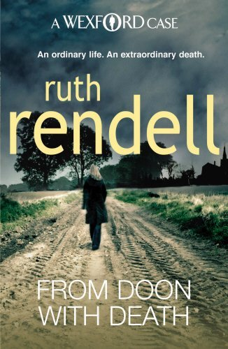From Doon With Death: (A Wexford Case) by Ruth Rendell (2009-10-01)
