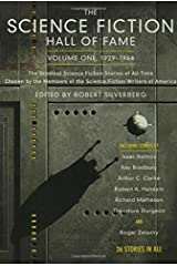The Science Fiction Hall of Fame, Volume One 1929-1964: The Greatest Science Fiction Stories of All Time Chosen by the Members of the Science Fiction Writers of America (SF Hall of Fame) Paperback