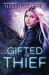Gifted Thief (Highland Magic) by Helen Harper (2015-12-15)