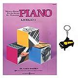 Piano (nivel 1) – Método Bastien para el estudio del piano con llavero Gifft  Piano de regalo