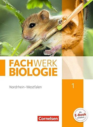 Fachwerk Biologie - Nordrhein-Westfalen: Band 1 - Schülerbuch