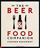 The Beer & Food Companion by Stephen Beaumont (2015-10-15)