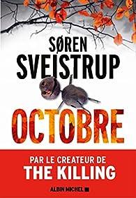 Søren Sveistrup - Octobre