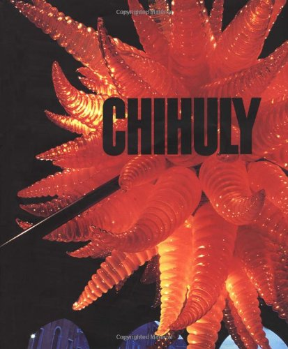 Chihuly (Monographie) (Dale Chihuly Glas)