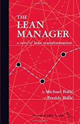 The Lean Manager: A Novel of Lean Transformation by Michael Balle (2009-07-29)