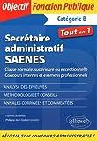Secrétaire administratif / SAENES de classe normale, supérieure ou exceptionnelle (concours internes et examen professionnel)...