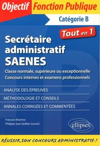 Secrtaire administratif / SAENES de classe normale, suprieure ou exceptionnelle (concours internes et examen professionnel)