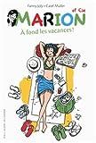 A fond les vacances !   Joly, Fanny (1954-....). Auteur