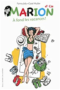 """Afficher """"Marion et cie n° 2<br /> A fond les vacances !"""""""