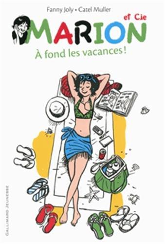 Marion et Cie (Tome 2-À fond les vacances!) par Fanny Joly