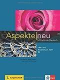 Aspekte neu B2. Lehr- und Arbeitsbuch mit Audio-CD. Teil 1 by Ute Koithan (2015-03-30)