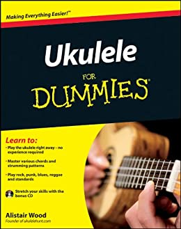 Ukulele For Dummies (--For Dummies) von [Wood, Alistair]