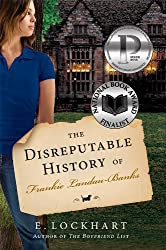 [(The Disreputable History of Frankie Landau-Banks )] [Author: E Lockhart] [Aug-2009]