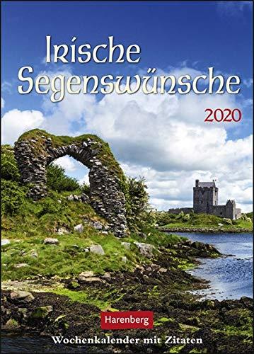 Irische Segenswünsche Kalender 2020: Wochenkalender mit Zitaten