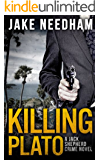 KILLING PLATO (The Jack Shepherd International Crime Novels Book 2) (English Edition)