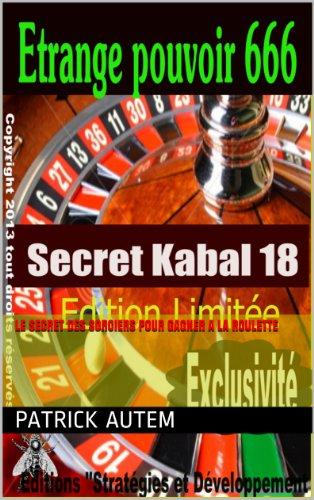 Livre gratuits L'étrange pouvoir de la Kabbale à la roulette (Secret de la Kabbale t. 1) pdf, epub