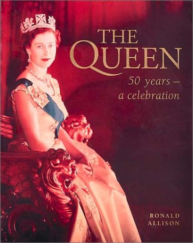The Queen: 50 Years-A Celebration