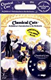 Classical Cats: A Childrens Introduction to the Orchestra with Book