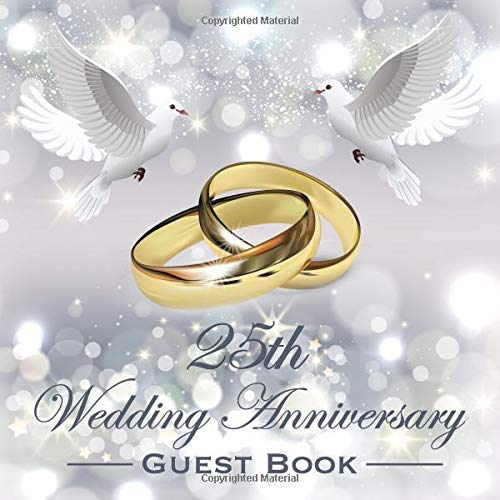 25th Wedding Anniversary Guest Book: Beautiful Sparkling Silver Wedding Anniversary Guestbook Photo Album Memory Keepsake Gift Scrapbook (Anniversary Dekorationen 25th)