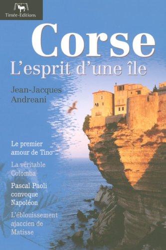Corse : L'esprit d'une île par Jean-Jacques Andreani