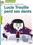 """Afficher """"Lucie Trouille perd ses dents"""""""